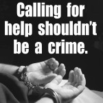 calling-for-help-shouldnt-be-a-crime