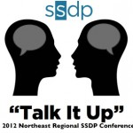 The 2012 Northeast Regional SSDP Conference Is Almost Here!