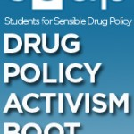 3 Drug Policy Activism Boot Camps this spring