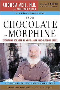 weil-from-chocolate-to-morphine-new