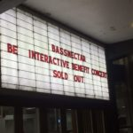 "Venue announcement board reads ""Bassnectar Be Interactive Benefit Concert Sold Out"""