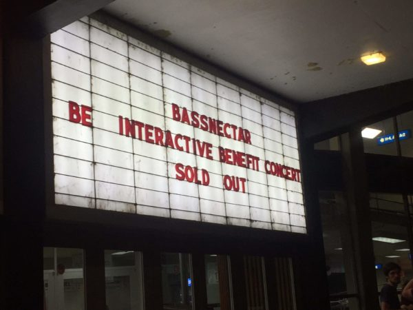 """Venue announcement board reads """"Bassnectar Be Interactive Benefit Concert Sold Out"""""""