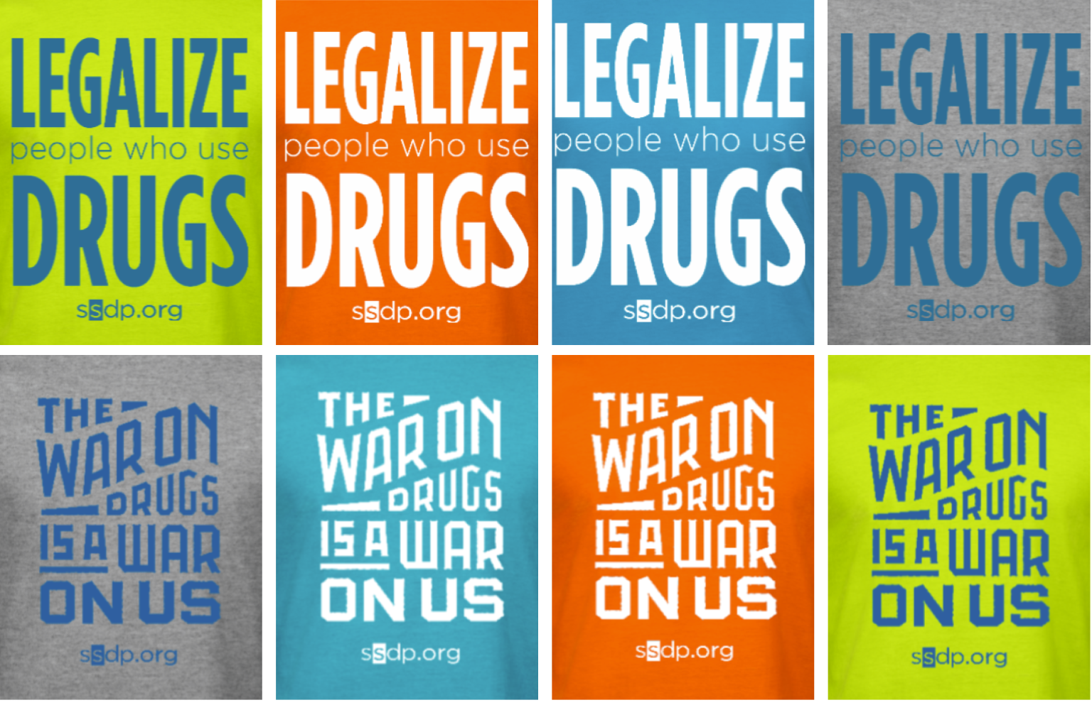 """SSDP tees read """"legalize people who use drugs"""" and """"the War on Drugs is a war on us"""""""