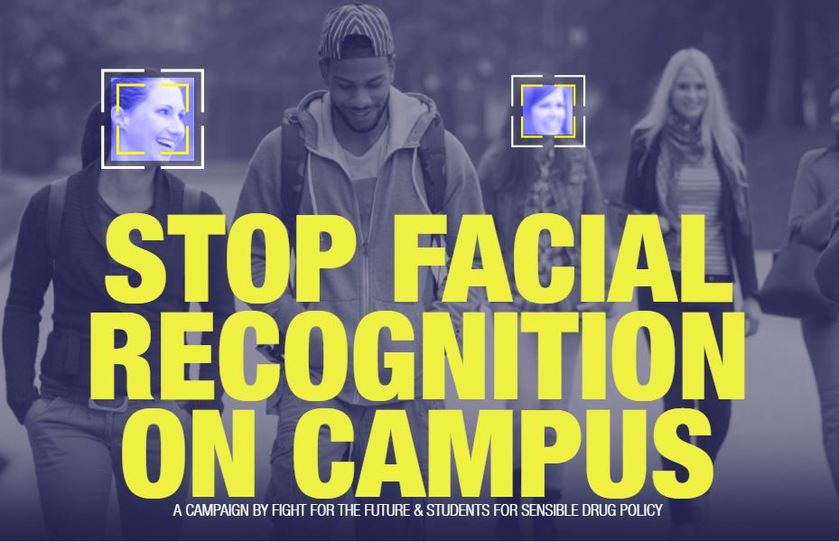 """4 students walking, two of their faces are highlighted with digital boxes. Text reads """"Stop facial recognition on campus: A campaign of Fight for the Future and Students for Sensible Drug Policy"""""""