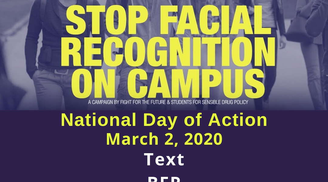 Stop facial recognition on campus national day of action March 2nd 2020