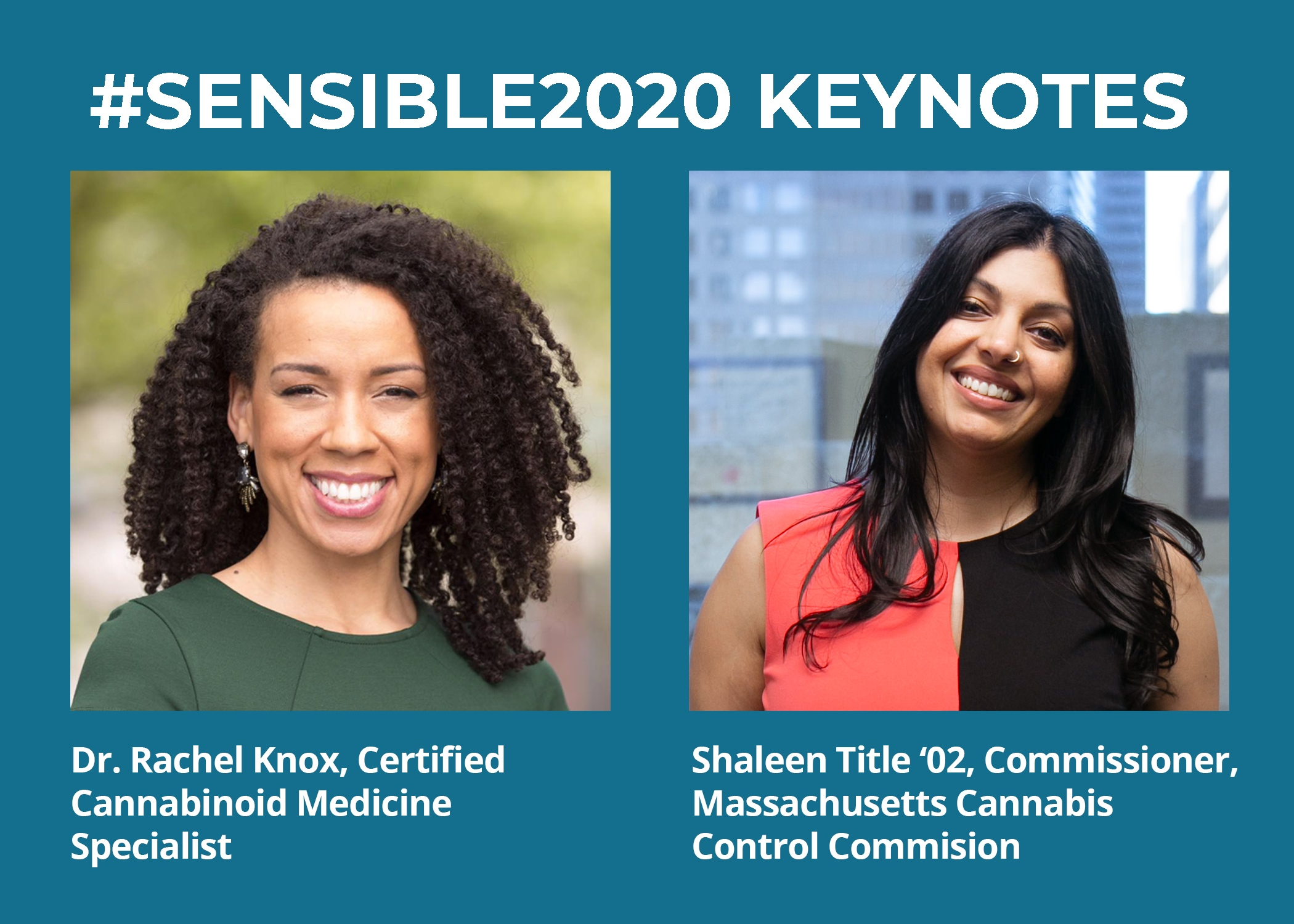 #Sensible2020 keynotes, blue background with 2 headshots Dr. Rachel Knox and Shaleen Title '02