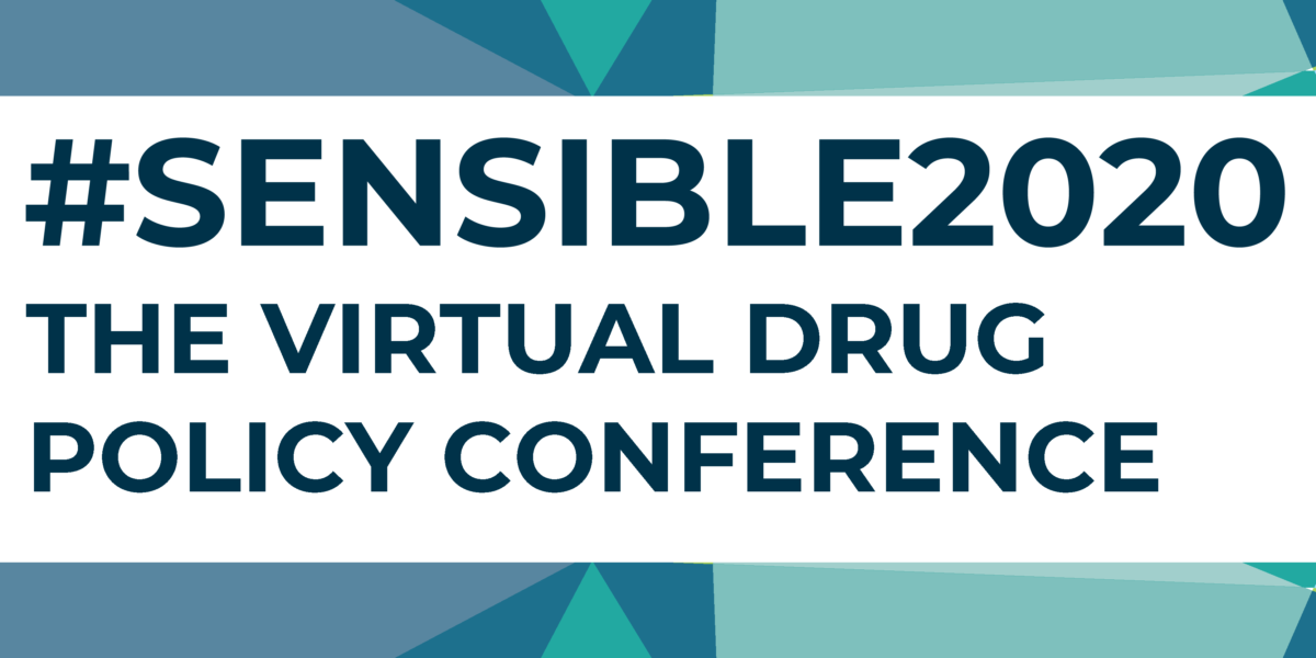 #Sensible2020: The Virtual Drug Policy Conference in front of a blue geometric background