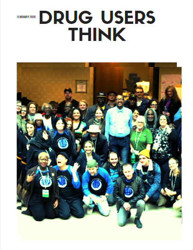 """Cover page of the Drug Users Think e-zine, featuring a group photo of Urban Survivors Union members on a white background, under the text """"Drug Users Think"""""""