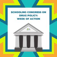 Take Action: School Congress on Drug Policy
