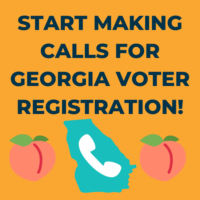 Action Alert: Start Making Calls for Georgia Voter Registration and GOTV!