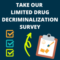 U.S. Members – Take Our Limited Drug Decriminalization Policy Position Survey