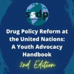 Drug Policy Reform at the United Nations: A Youth Advocacy Handbook, 2nd Edition