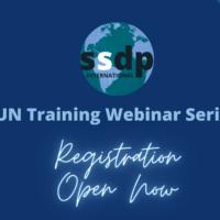 SSDP International Opens Registration for the Annual UN Training Webinar Series